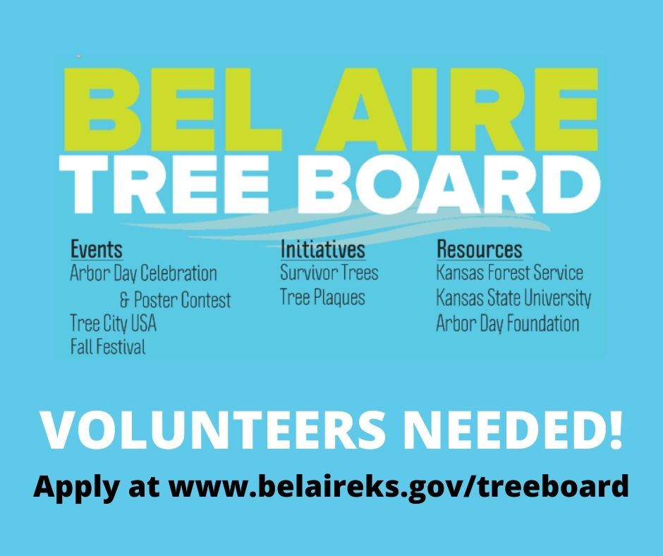 VOLUNTEERS NEEDED Apply at www.belaireks.gov_treeboard.