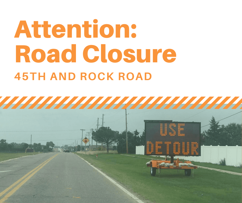 Road Closure Sign for Rock Road & 45th Street